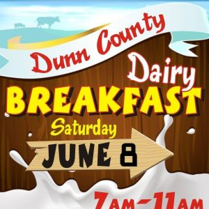 Dunn County Dairy Breakfast, Saturday June 8th, 7am-11am